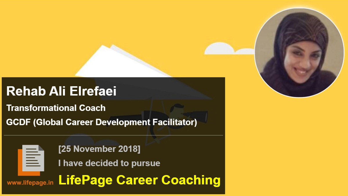 Rehab Ali Elrefaei | Working Professional Testimonial | LifePage Career Plan