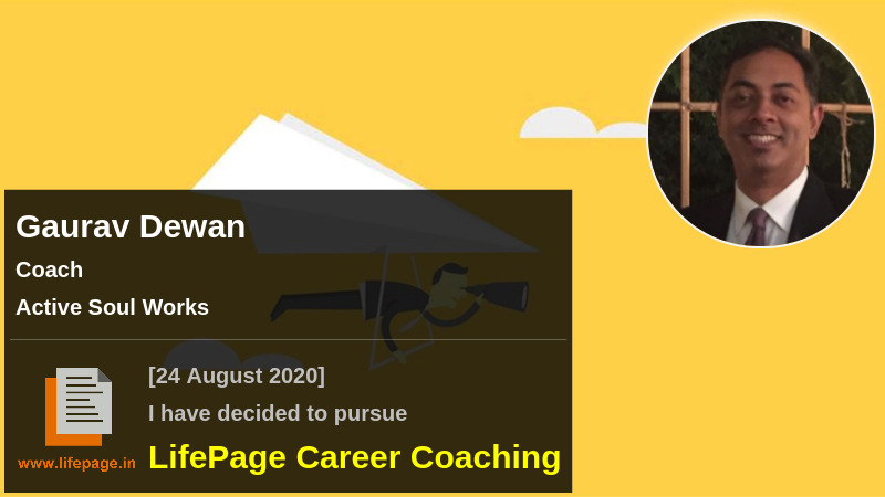 Gaurav Dewan | Working Professional Testimonial | LifePage Career Plan