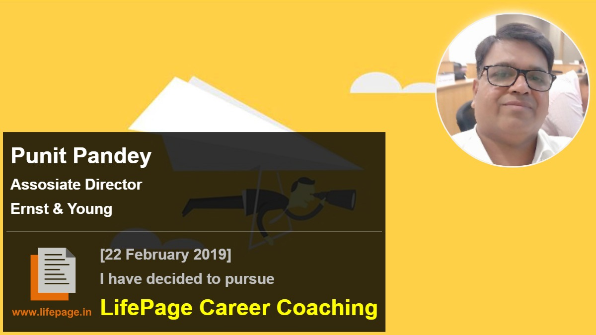 Punit Pandey | Working Professional Testimonial | LifePage Career Plan