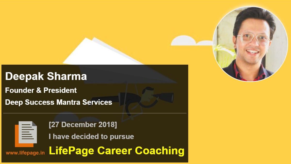 Deepak Sharma | Working Professional Testimonial | LifePage Career Plan