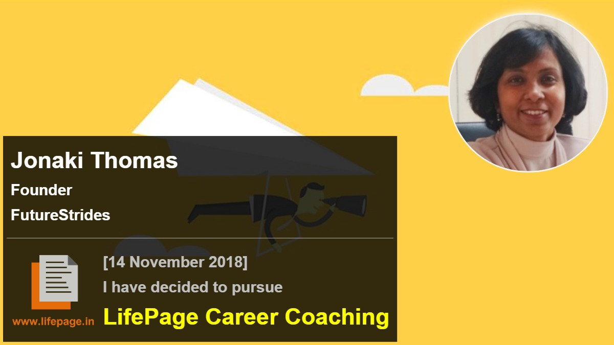 Jonaki Ghosh Thomas | Working Professional Testimonial | LifePage Career Plan