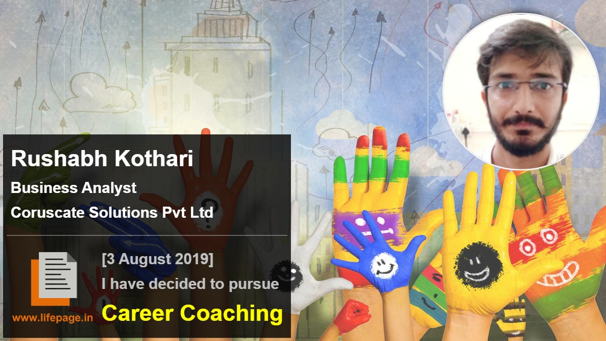 Rushabh Kothari | Working Professional Testimonial | LifePage Career Plan